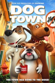Dog Town (2019)