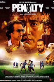 Penalty (2019) Hindi