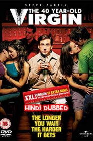 The 40 Year Old Virgin (2005) Hindi Dubbed