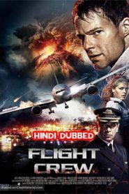 Flight Crew (2016) Hindi Dubbed