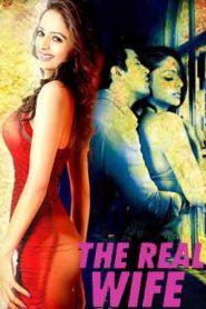 The Real Wife (2018) Hindi