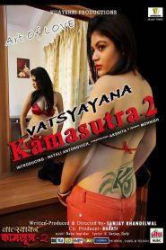 Vatsyayana Kamasutra 2 (2018) Hindi