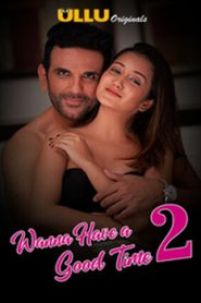 Wanna Have a Good Time (2019) Hindi Season 2