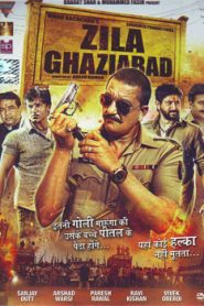 Zila Ghaziabad (2013) Hindi