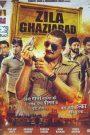 Zila Ghaziabad (2013) Hindi