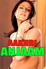 Aakhri Anjaam (2019) Hindi