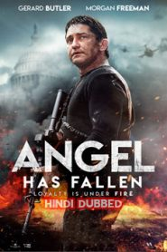 Angel Has Fallen (2019) Hindi Dubbed