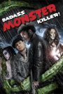 Badass Monster Killer (2015) Hindi Dubbed