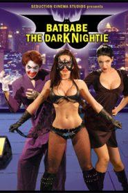 Batbabe The Dark Nightie (2009)