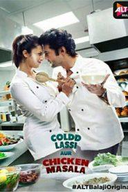 Coldd Lassi Aur Chicken Masala (2019) Hindi Season 1 Complete