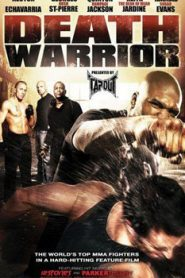 Death Warrior (2009) Hindi Dubbed