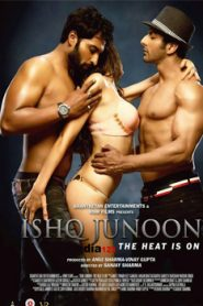 Ishq Junoon The Heat is On (2016) Hindi