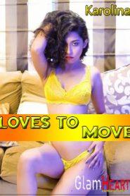 Karolina Loves To Move (2019)