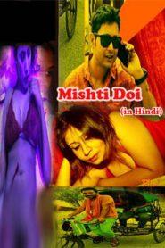 Mishti Doi (2019) Season 1 Hindi