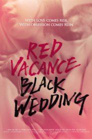 Red Vacance Black Wedding (2011) Korean