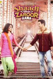 Shaadi Mein Zaroor Aana (2017) Hindi