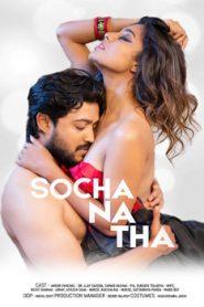 Socha Na Tha (2019) Hindi Hotshots