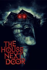 The House Next Door (2017) Hindi Dubbed