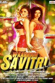 Warrior Savitri (2016) Hindi