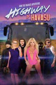 Highway to Havasu (2017)