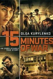 15 Minutes of War (2019) Hindi Dubbed