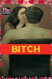 Bitch (2019) Hindi Part 2 Complete