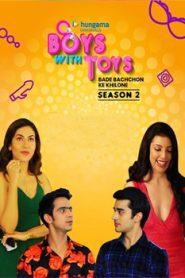 Boys With Toys (2019) Hindi Season 2