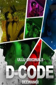 D Code Deewangi (2019) Hindi Ullu Web Series