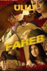 Fareb (2019) Hindi Ullu