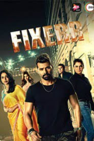 Fixerr (2019) Hindi ALTBalaji Season 1 Episode 1-12