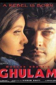 Ghulam (1998) Hindi
