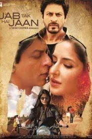 Jab Tak Hai Jaan (2012) Hindi