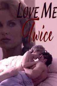 Love Me Twice (1996)