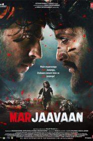 Marjaavaan (2019) Hindi