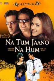 Na Tum Jaano Na Hum (2002) Hindi