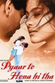 Pyaar To Hona Hi Tha (1998) Hindi