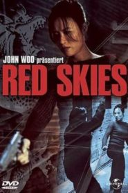 Red Skies (2002) Hindi Dubbed