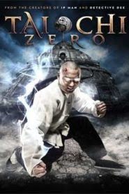 Tai Chi Zero (2012) Hindi Dubebd