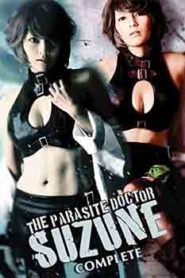 The Parasite Doctor Suzune Genesis (2011)
