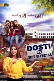 Dosti Ke Side Effects (2019) Hindi