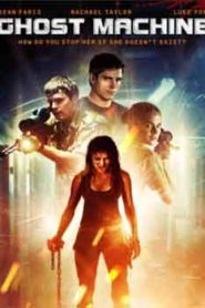 Ghost Machine (2009) Hindi Dubbed