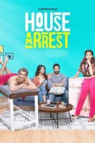 House Arrest (2019) Hindi