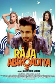 Raja Abroadiya (2018) Hindi