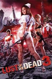 Rape Zombie Lust of the Dead 3 (2013)