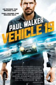 Vehicle 19 (2013) Hindi Dubbed