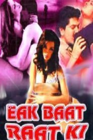 Ek Baat Raat Ki (2001) Hindi