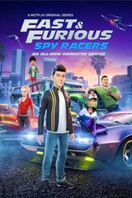 Fast And Furious Spy Racers (2019) Hindi Dubbed