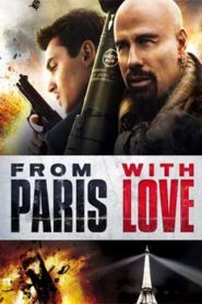 From Paris with Love (2010) Hindi Dubbed