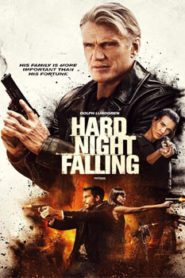 Hard Night Falling (2019) Hindi Dubbed