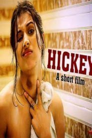 Hickey (2019) Hindi Short Film